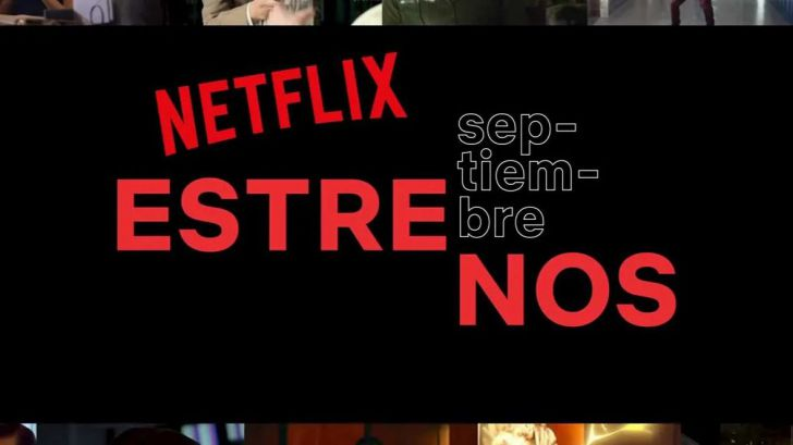 Estrenos: Un septiembre cargado de novedades en Netflix